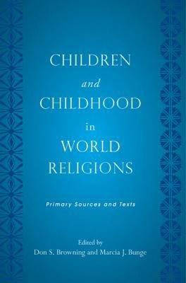 Children and Childhood in World Religions PDF