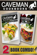 Paleo Grilling Recipes and Raw Paleo Recipes
