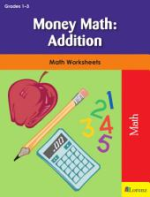 Money Math: Addition: Math Worksheets