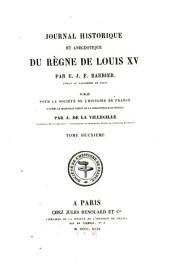 Journal historique et anecdotique du règne de Louis XV: Volume2
