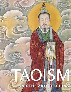 Taoism and the Arts of China PDF