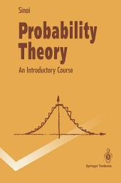 Probability Theory: An Introductory Course