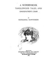 The Complete Works of Nathaniel Hawthorne: Volume 4