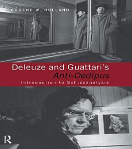 Deleuze and Guattari s Anti Oedipus Book
