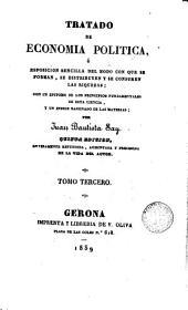 Tratado de Economia Politica o Exposición sencilla del modo en que se forman, se distribuyen y se consumen las riquezas..., 3