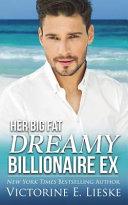 Download Her Big Fat Dreamy Billionaire Ex Book