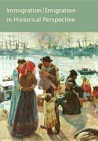 Immigration and Emigration in Historical Perspective PDF