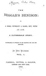 The Beggar's Benison, Or, A Hero, Without a Name, But, with an Aim