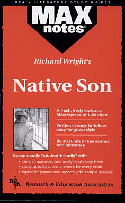 Native Son  MAXNotes Literature Guides