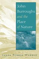 John Burroughs and the Place of Nature PDF