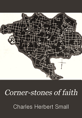 Corner Stones of Faith: Or, The Origin and Characteristics of the Christian Denominations of the United States