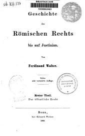 Geschichte des Römischen Rechts bis auf Justinian: Das öffentliche Recht