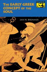 The Early Greek Concept Of The Soul Book PDF