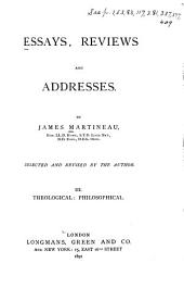Essays, Reviews, and Addresses: Theological, philosophical