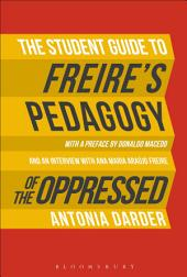 The Student Guide to Freire's 'Pedagogy of the Oppressed'