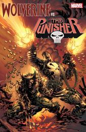 Wolverine Vs. The Punisher: Volume 1