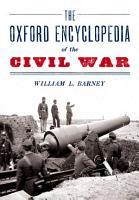 The Oxford Encyclopedia of the Civil War PDF