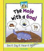 Mole with a Goal
