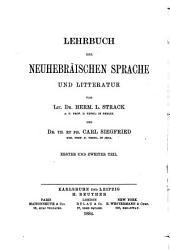 Lehrbuch der neuhebräischen Sprache und Litteratur: Bände 1-2