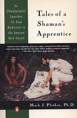 Tales of a Shaman s Apprentice