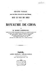 Second voyage sur les deux rives de la mer Rouge: dans le pays des Adels, et le royaume de Choa