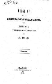 Luigi 15. e la societa del secolo 18. di Capefigue: 2