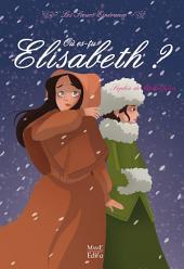 Où es-tu Élisabeth ?: Les sœurs Espérance