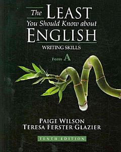 The Least You Should Know about English  Writing Skills  Form A Book