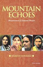 Mountain Echoes: Reminiscences of Kumaoni Women