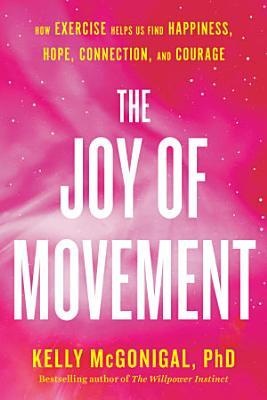 The Joy of Movement PDF