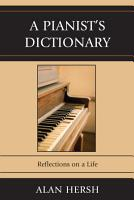 A Pianist s Dictionary PDF