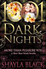 More Than Pleasure You: A More Than Words Novella