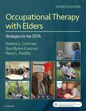 Occupational Therapy with Elders - eBook: Strategies for the Occupational Therapy Assistant, Edition 4