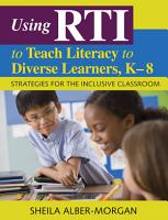 Using RTI to Teach Literacy to Diverse Learners  K 8 PDF