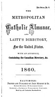 The Metropolitan Catholic Almanac  and Laity s Directory  for the Year of Our Lord     PDF