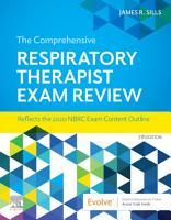 The Comprehensive Respiratory Therapist Exam Review E Book PDF