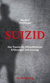 Suizid: Das Trauma der Hinterbliebenen Erfahrungen und Auswege