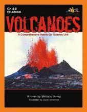 Volcanoes: A Comprehensive Hands-On Science Unit