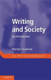 Writing and Society: An Introduction