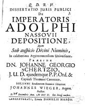 Dissertatio juris publici de imperatoris Adolphi Nassovii depositione