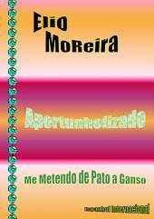 Elio Moreira Aportunholizado