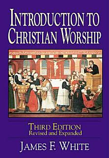 Introduction to Christian Worship Book