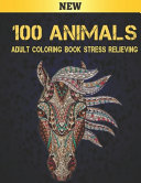 Adult Coloring Book Stress Relieving 100 Animals PDF