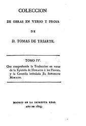 Coleccion de obras en verso y prosa de D. Tomas de Yriarte: Arte poética de Horacio, traducida en verso castellano. El Señorito Mimado