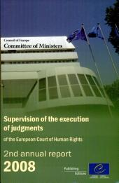 Supervision of the Execution of the Judgments of the European Court of Human Rights, 2nd Annual Report 2008