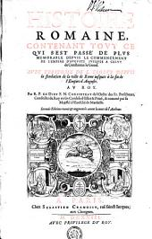 HISTOIRE ROMAINE, CONTENANT TOVT CE QVI SEST PASSÉ DE PLVS MEMORABLE DEPVIS LE COMMENCEMENT DE L'EMPIRE D'AVGVSTE IVSQVES A CELVY de Constantin le Grand