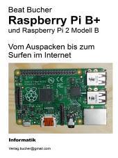 Raspberry Pi B+ - Vom Auspacken bis zum Surfen im Internet