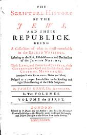 The Scripture History of the Jews, and Their Republick
