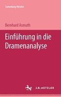 Einf  hrung in die Dramenanalyse PDF