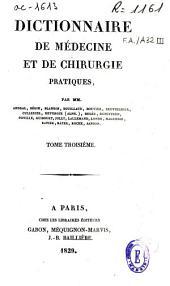 Dictionnaire de médecine et de chirurgie pratiques: Volume3